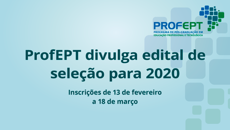 Edital 01-2020 - Programa de Pós-Graduação em Educação Profissional e Tecnológica